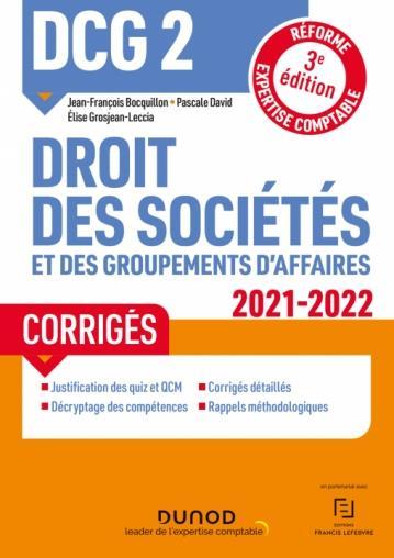 DCG 2 : droit des sociétés et des groupements d'affaires ; corrigés
