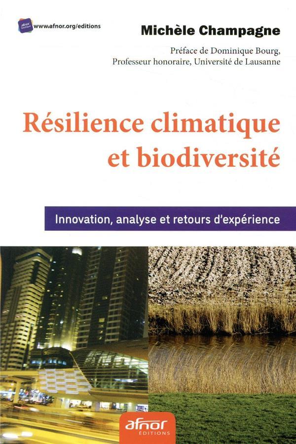 Résilience climatique et biodiversité ; innovation, analyse et retour d'expérience