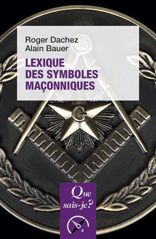 Lexique des symboles maçonniques (2e édition)