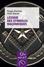 Vente Livre Numérique : Lexique des symboles maçonniques  - Alain Bauer - Roger Dachez