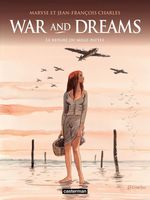 Vente EBooks : War and Dreams (Tome 3) - Le repaire du mille-pattes  - Maryse Charles