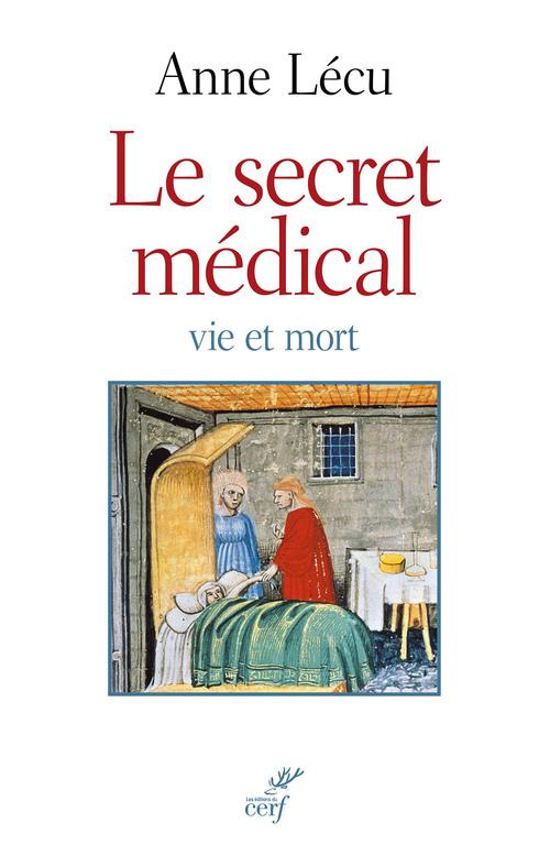 Le secret médical. Vie et mort