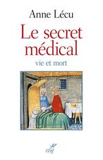 Vente Livre Numérique : Le secret médical. Vie et mort  - Anne Lecu
