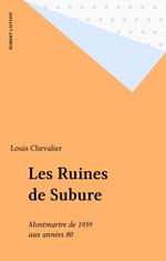 Les Ruines de Subure  - Louis Chevalier