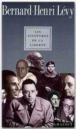 Vente Livre Numérique : Les aventures de la liberté  - Bernard-Henri Lévy
