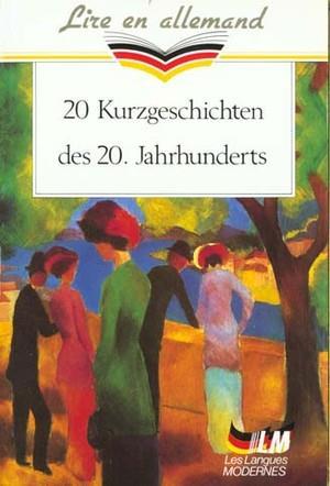 20 kurzgeschichten des 20 jahrhunderts