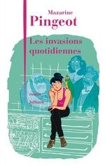 Vente Livre Numérique : Les Invasions quotidiennes  - Mazarine Pingeot