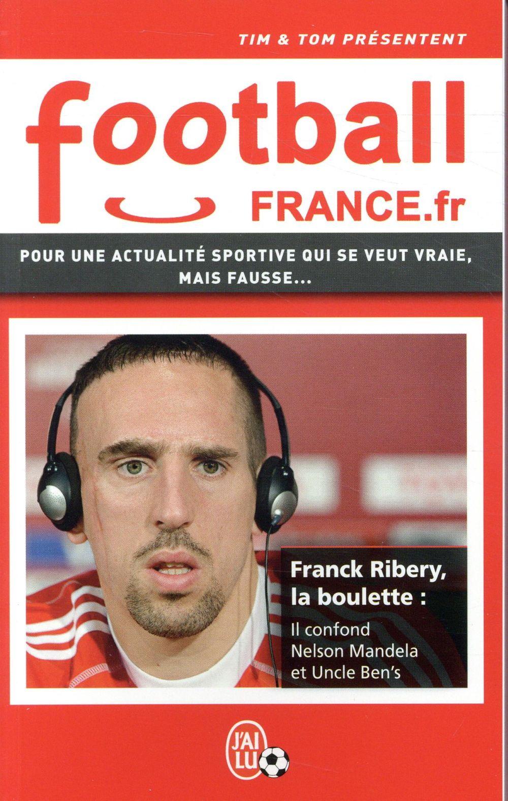 Football france.fr ; pour une actualité sportive qui se veut vraie, mais fausse...