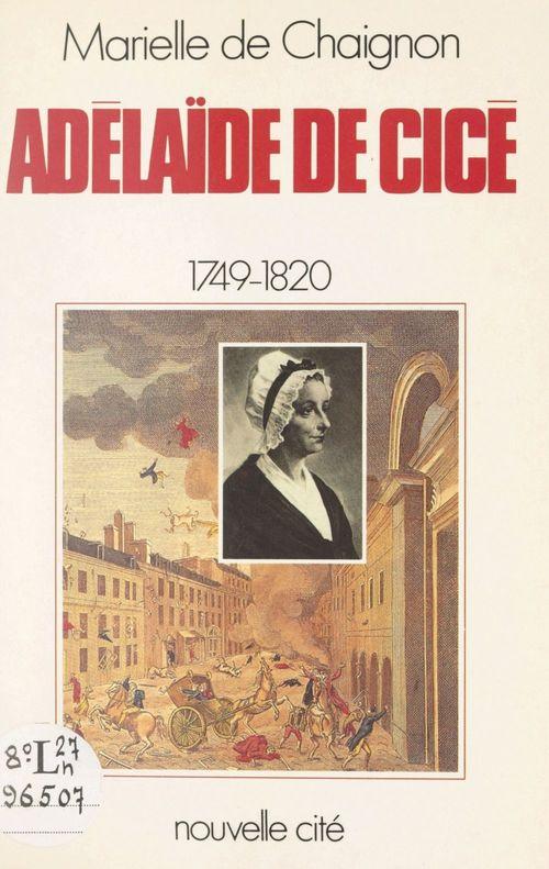 Adélaïde de Cicé, 1749-1818