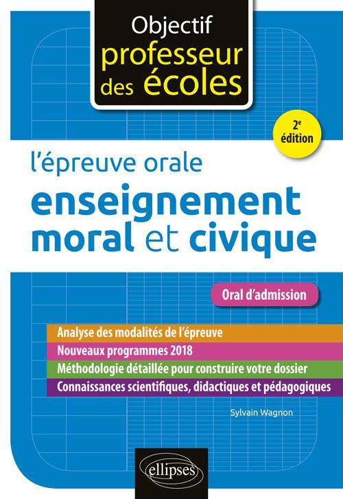 L'épreuve orale enseignement moral et civique (2e édition)