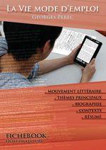 Vente Livre Numérique : Fiche de lecture La Vie mode d'emploi - Résumé détaillé et analyse littéraire de référence  - Georges Perec