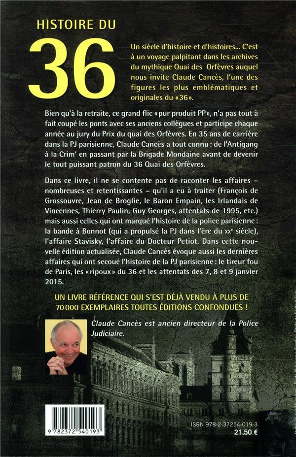 Histoire du 36 quai des orfèvres ; l'ancien patron de la PJ raconte
