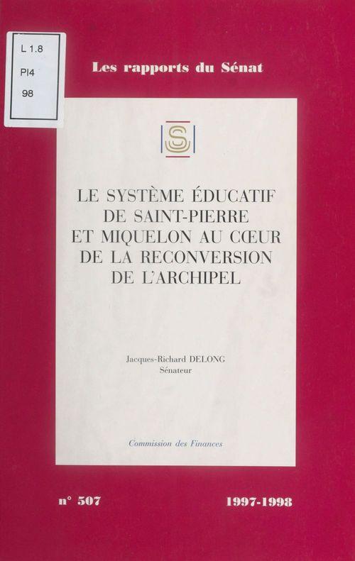 Le Système éducatif de Saint-Pierre-et-Miquelon au coeur de la reconversion de l'archipel