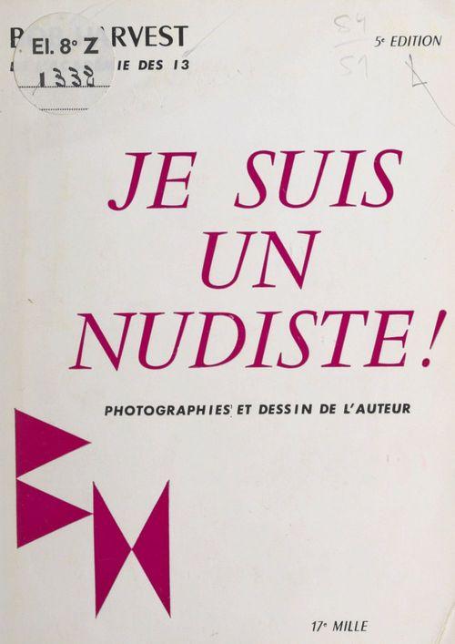 Je suis un nudiste
