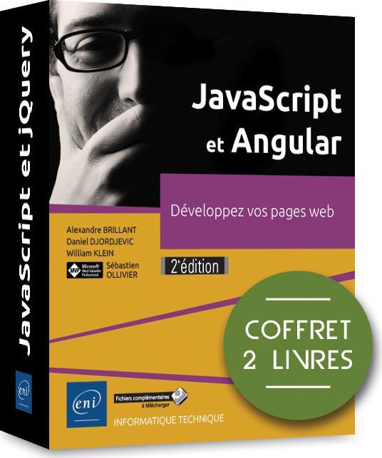 JavaScript et Angular ; coffret de 2 livres : développez vos pages web (2e édition)
