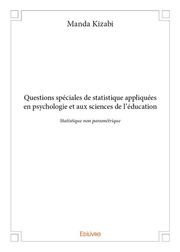 Questions spéciales de statistique appliquées en psychologie et aux sciences de l'éducation