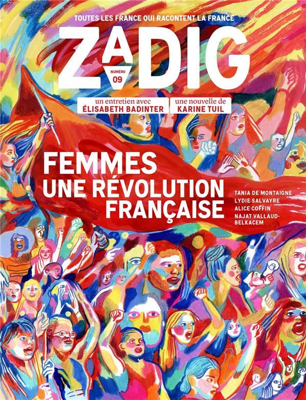 Zadig n.9 ; femmes, une révolution française