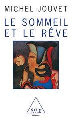 Vente EBooks : Le Sommeil et le Rêve  - Michel Jouvet