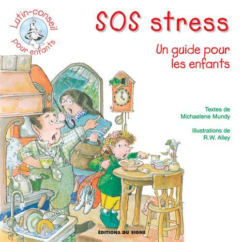SOS stress ; un guide pour les enfants