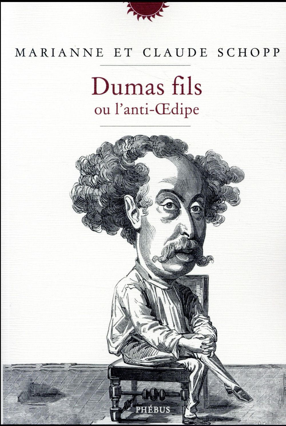 Dumas fils ou l'anti-Oedipe