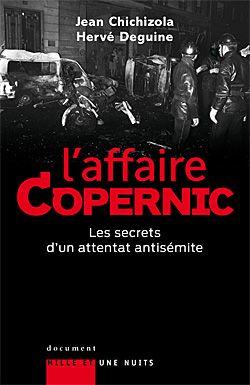 L'affaire Copernic ; les secrets d'un attentat antisémite