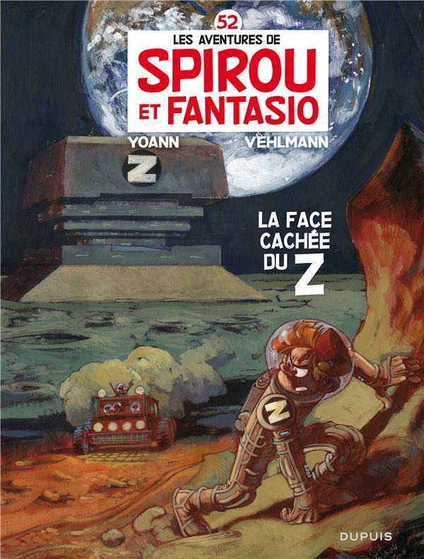 Les aventures de Spirou et Fantasio T.52 ; la face cachée du Z
