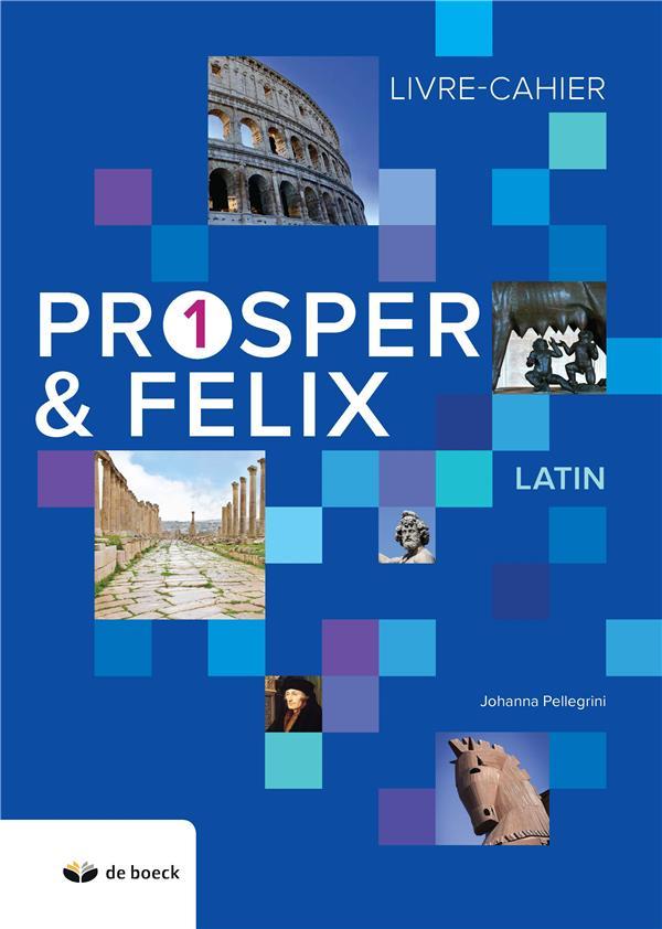 Prosper & Félix ; latin ; livre-cahier