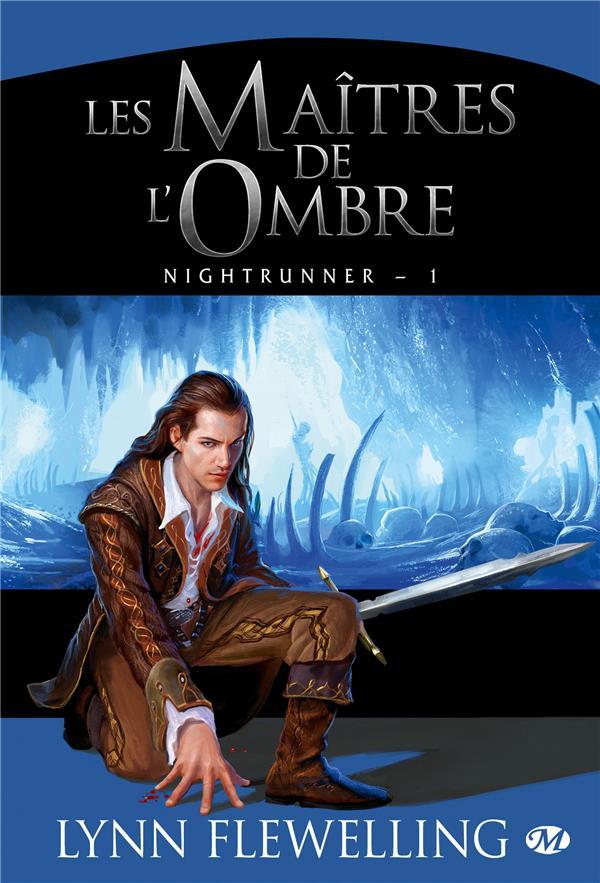 Nightrunner T.1 ; les maîtres de l'ombre