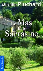 Vente Livre Numérique : Le Mas de la Sarrasine  - Mireille Pluchard