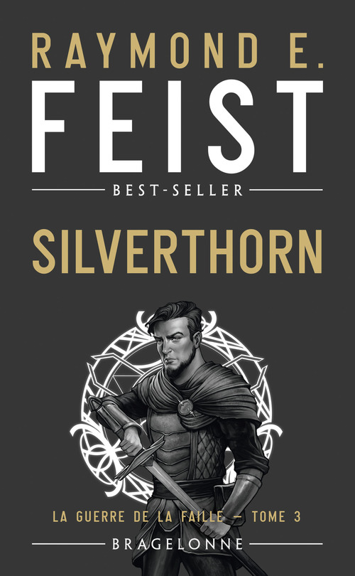 La guerre de la faille T.3 ; Silverthorn