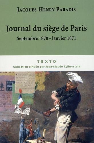 Journal du siège de Paris ; septembre 1870-janvier 1871