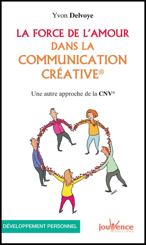 La force de l'amour dans la communication créative