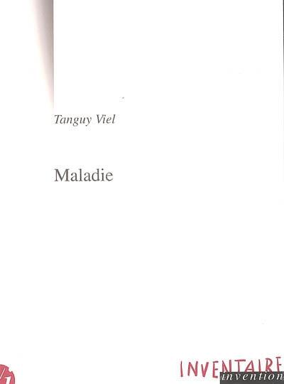 Maladie
