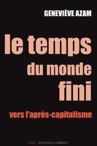 le temps du monde fini ; vers l'après-capitalisme