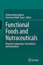 Functional Foods and Nutraceuticals  - Genevieve Dable Tupas - Chukwuebuka Egbuna