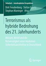 Terrorismus als hybride Bedrohung des 21. Jahrhunderts  - Dirk Freudenberg - Stephan Maninger - Stefan Goertz
