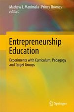 Entrepreneurship Education  - Mathew J. Manimala - Princy Thomas