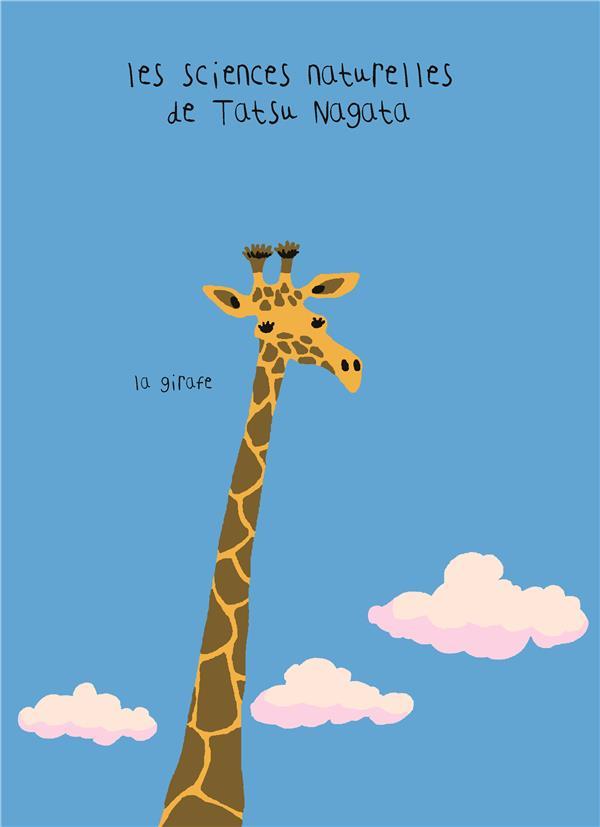 La girafe ; les sciences naturelles de Tatsu Nagata