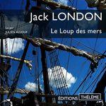 Vente AudioBook : Le Loup des mers  - Jack London