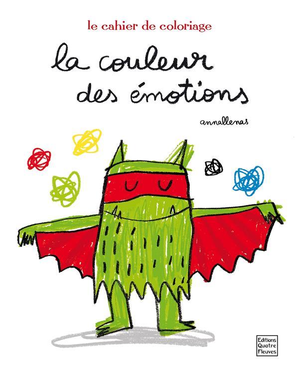 La couleur des émotions ; le cahier de coloriages