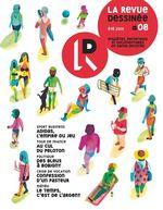 Vente Livre Numérique : La Revue Dessinée #8  - Arnaud Le Gouëfflec - Francois Thomazeau - Jean-Michel Billioud - Jean - Francis Mizio - Sabrina Kassa - Fap - Olivier Sarrazin