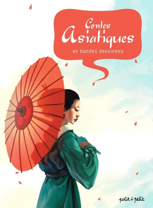 Contes asiatiques en bandes dessinées t.2