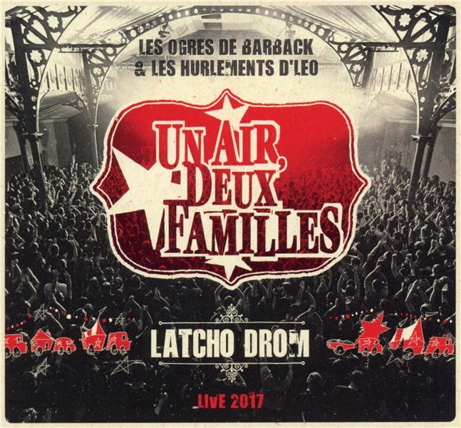 Latcho Drom, live 2017