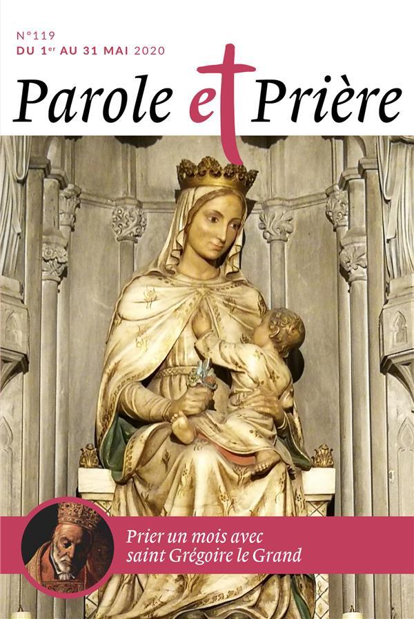 Parole et priere n.119 ; mai 2020 ; prier un mois avec saint gregoire le grand