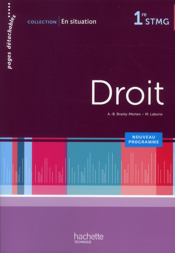 En Situation; Droit ; 1ere Stmg ; Livre De L'Eleve (Edition 2012)