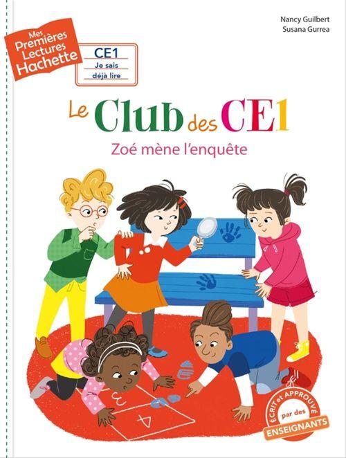 Mes premières lectures ; le club des CE1 ; Zoé mène l'enquête