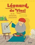 Vente EBooks : Léonard de Vinci et le portrait inachevé  - Christine Palluy