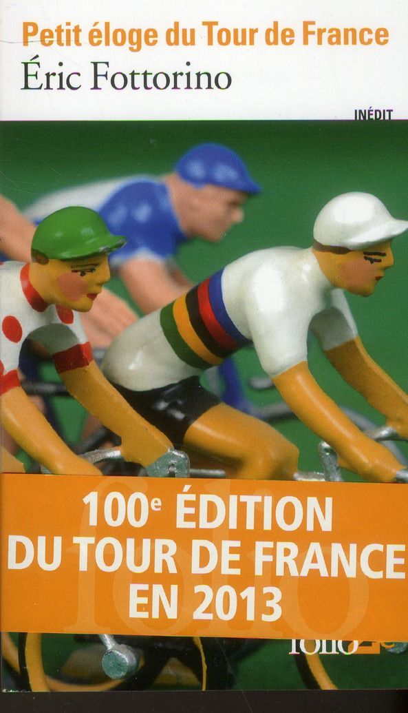 Petit eloge du tour de france