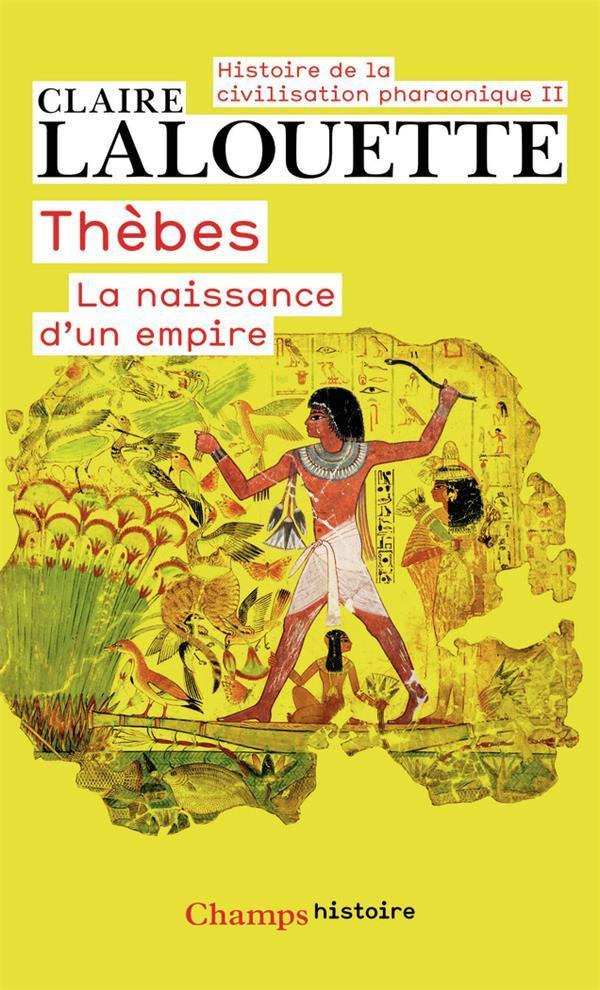 Thebes ou la naissance d'un empire