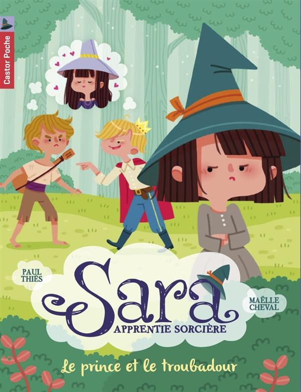 Sara, apprentie sorcière t.4 ; le prince et le troubadour